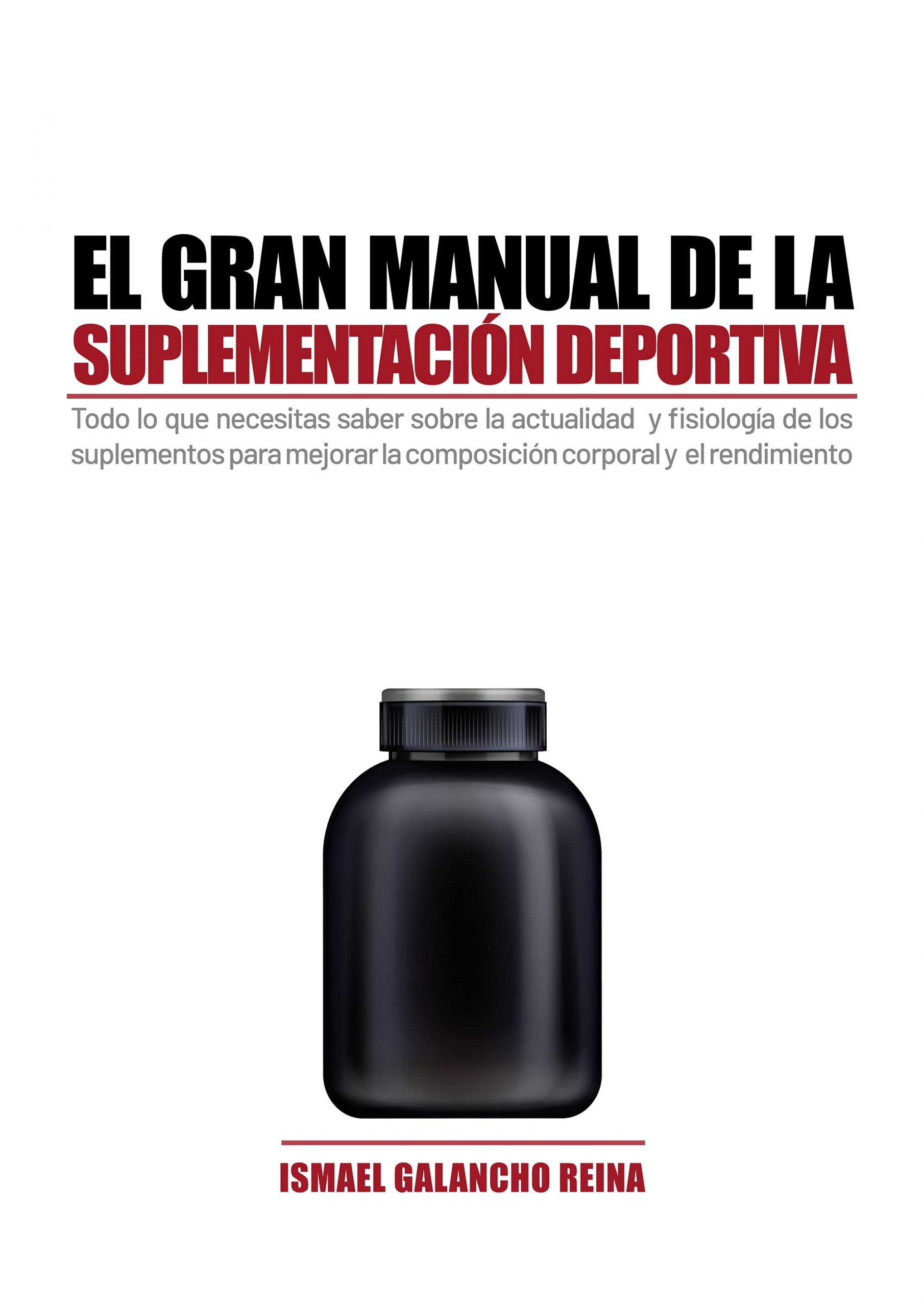 El gran manual de la suplementación deportiva