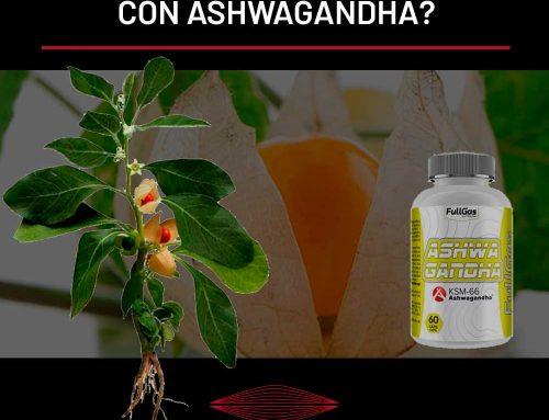 ¿SUPLEMENTACIÓN CON ASHWAGANDHA?