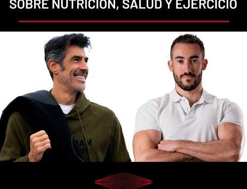 CHARLANDO CON JORGE FERNÁNDEZ SOBRE NUTRICIÓN, SALUD Y EJERCICIO