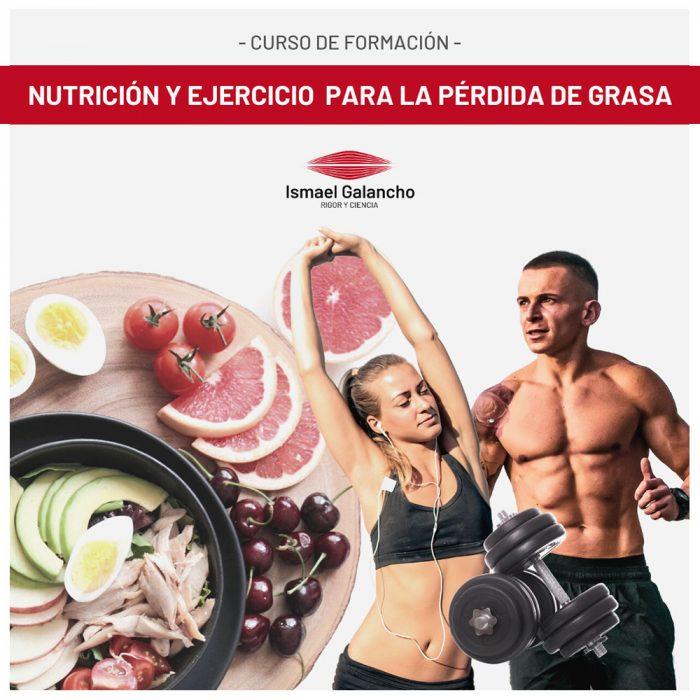 Curso de nutrición y ejercicio para la pérdida de grasa | Ismael Galancho